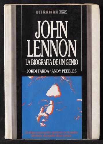 john lennon - biografía de un genio  jordi tarda - caballito
