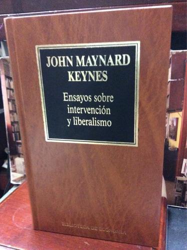 john maymard keynes-ensayos sobre intervención y liberalismo