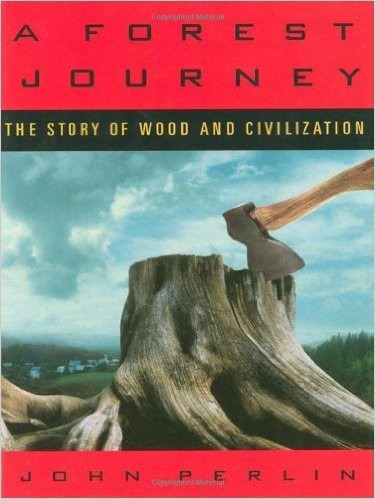 john perlin: a forest journey - los bosques y la humanidad