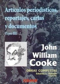john william cooke. obras completas. tomo iii