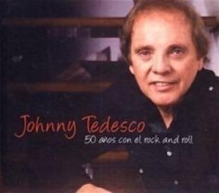 johnny tedesco - 50 años con el rock and roll - cd
