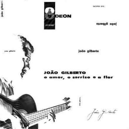 joão gilberto - o amor, o sorriso e a flor (lp 1960)
