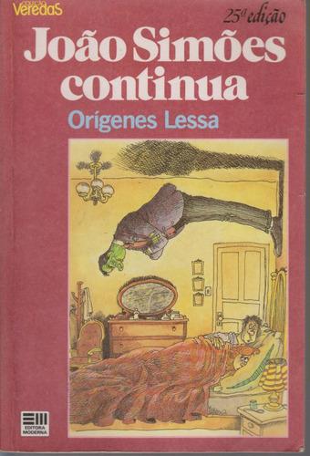 joão simões continua - orígenes lessa - coleção veredas