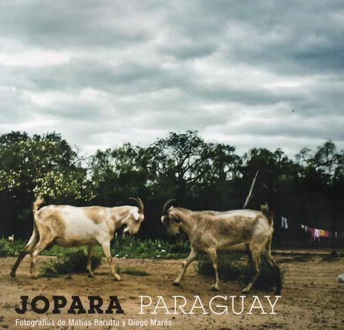 jopara paraguay  fotografías barruta marés (na)