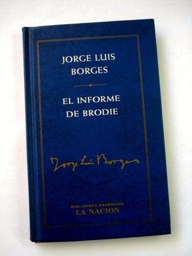 jorge luis borges, el informe de brodie - l11