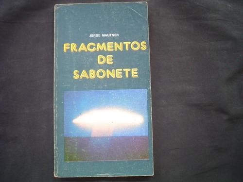 jorge mautner - fragmentos de sabonete - 1a. edição - 1976