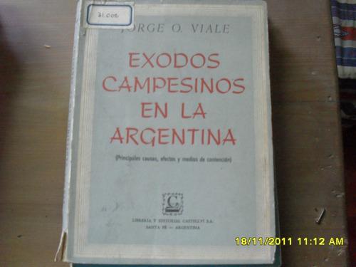 jorge o. viale. exódos campesinos en la argentina.