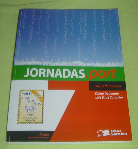 jornadas.port  língua portuguesa - 7 ano -dileta delmanto