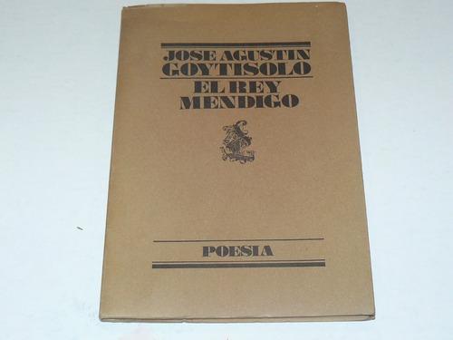 josé agustín goytisolo el rey mendigo poesía primera edición