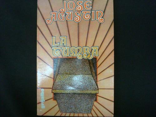josé agustín, la tumba, editorial grijalbo, méxico, 1978, 99