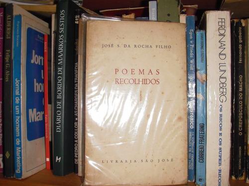 jose da rocha filho- poemas recolhidos- 1 edição