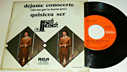 jose jose / dejame conocerte / disco ep 7´de 45 rpm