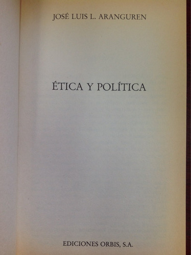 josé luis l. aranguren. ética y política.