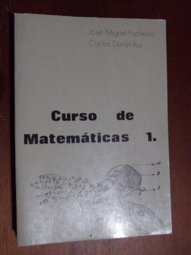 jose m. pacheco - carlos duran, curso de matematicas 1  1980