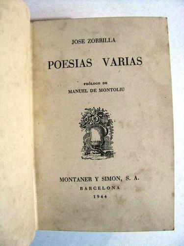 jose zorrilla poesias varias montaner y simon año 1944