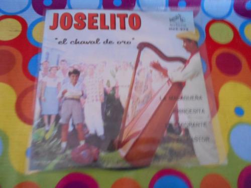 joselito lp 45rpm el charol de oro