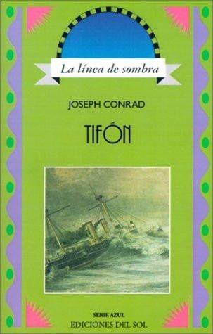 joseph conrad - tifon - ediciones del sol
