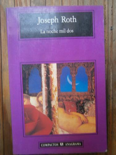 joseph roth la noche mil dos anagrama españa 2000