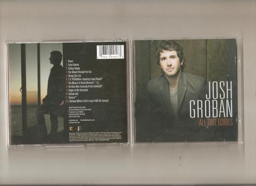 josh groban - all that echoes - cd - maceo-disqueria