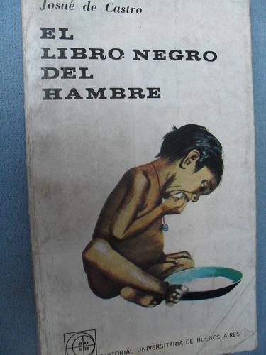 josué de castro - el libro negro del hambre
