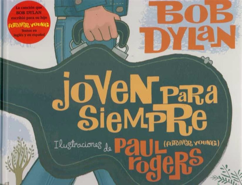 joven para siempre - for ever young de  dylan, bob/ roge
