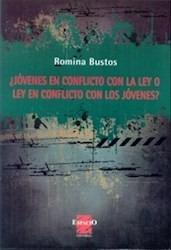 jóvenes en conflicto con la ley romina bustos (es)