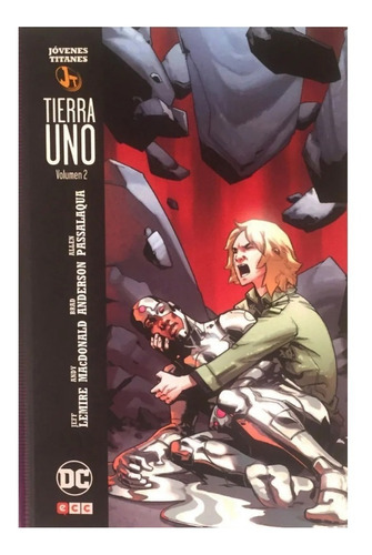 jóvenes titanes - teen titans - tierra uno - vol 2 - ed. ecc