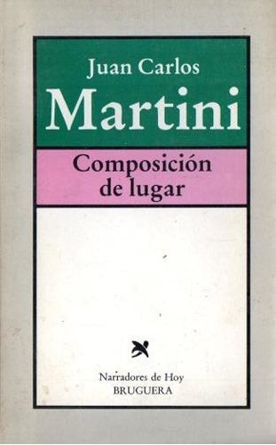 juan carlos martini - composicion de lugar autografiado
