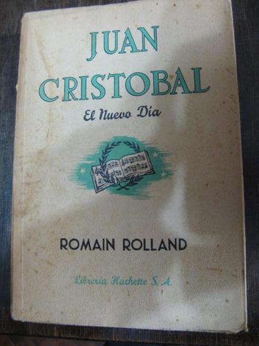 juan cristobal. el nuevo día. romain rolland