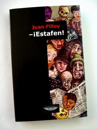juan filloy, -¡estafen! - l18