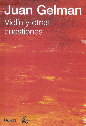juan gelman - violin y otras cuestiones (ed. pagina 12)