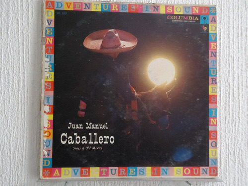 juan manuel caballero - song of old mexico
