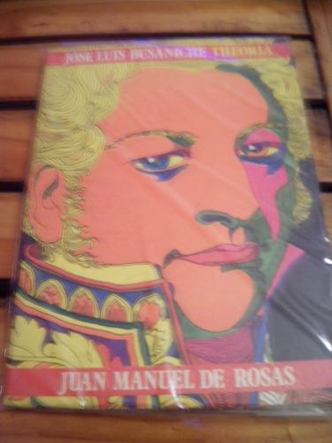 juan manuel de rosas de josé busaniche