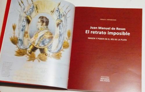 juan manuel de rosas el retrato imposible. c. vertanessian