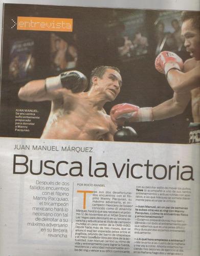 juan manuel marquez reportaje en:revista.tv.excelsior.$50.00