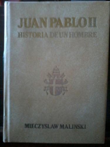juan pablo i i - historia de un hombre - mieczyslaw malinski