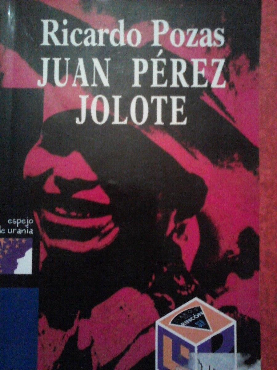 JUAN PEREZ JOLOTE EBOOK