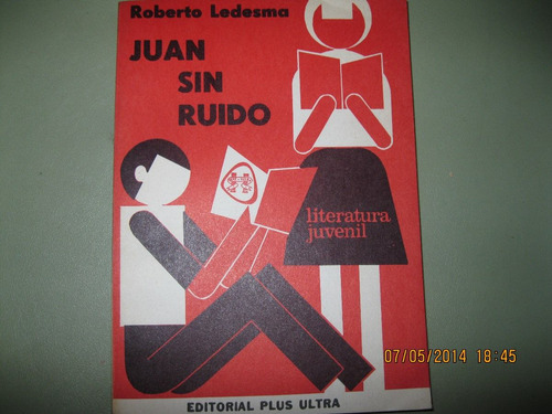 juan sin ruido / roberto ledesma / plus ultra 1976 nuevo