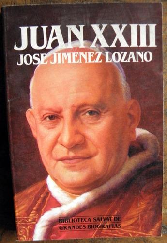 juan xxiii josé jiménez lozano biblioteca salvat biografías