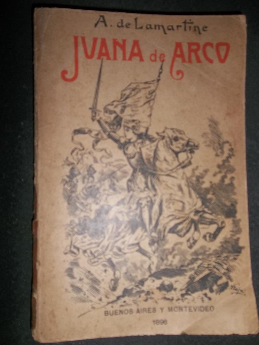 Juana De Arco De Lamartine Edición Del Siglo Xviii 1896 -   494 7063a4eab12