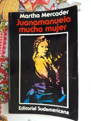 juanamanuela mucha mujer