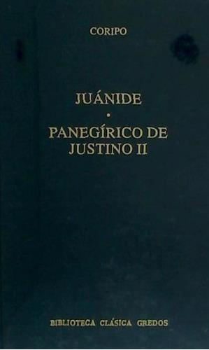 juánide. panegírico de justino ii(libro griega y romana)