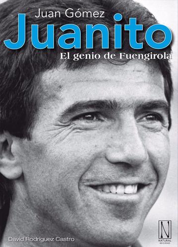 juanito, el genio de fuengirola
