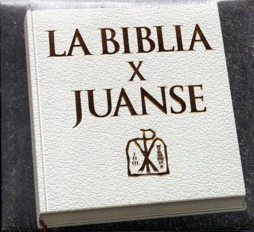 juanse la biblia x juanse edicion deluxe - los chiquibum