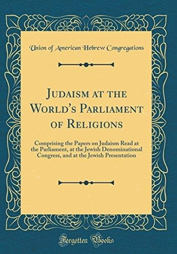 judaism at the world's parliament of religions : comprising