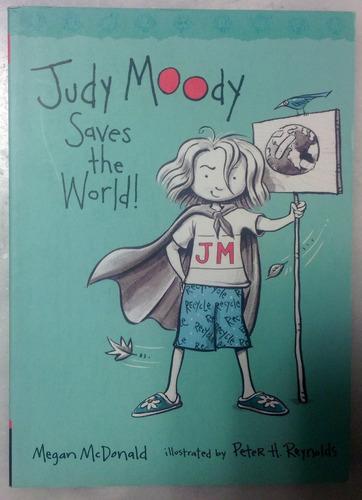 judy moody saves the world! megan mcdonald