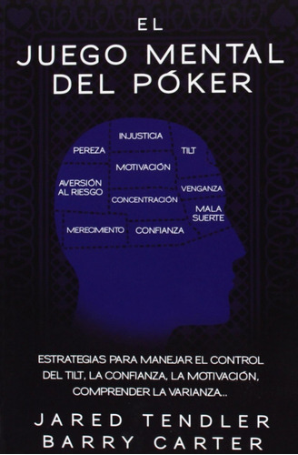 juego mental del poker el de tendler jared carter barry