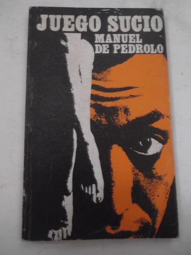 juego sucio manuel de pedrolo novela negra policiaco