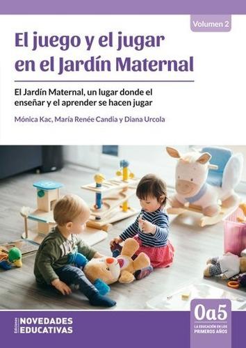juego y el jugar en el jardín maternal mónica kac (ne)