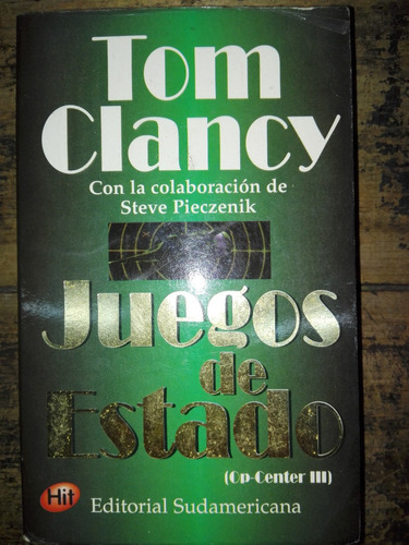 juegos de estado  op center 3  tom clancy  sudamericana